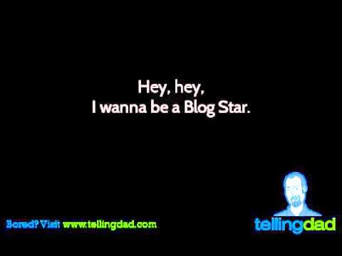 Blog Star - A Parody for Bloggers - YouTube (HILARIOUS!)