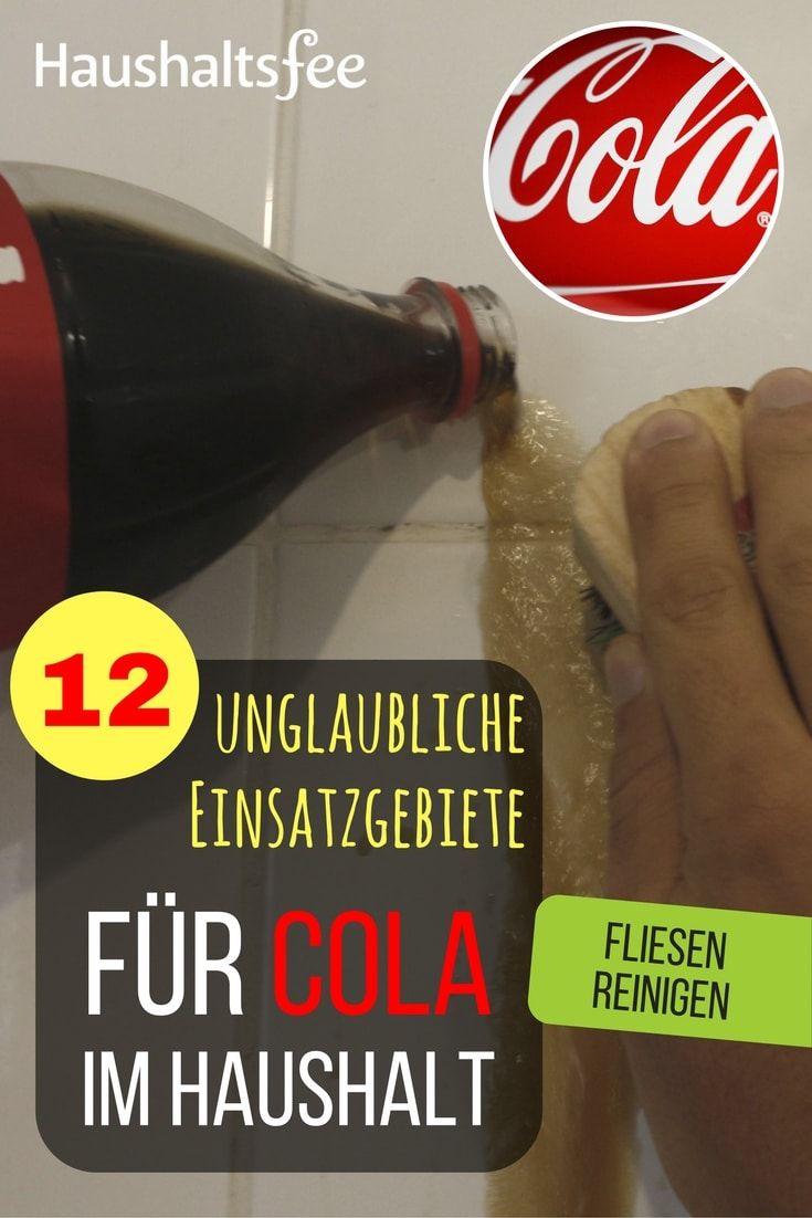 12 Möglichkeiten, Cola im Haushalt zu nutzen | Fugen reinigen ...