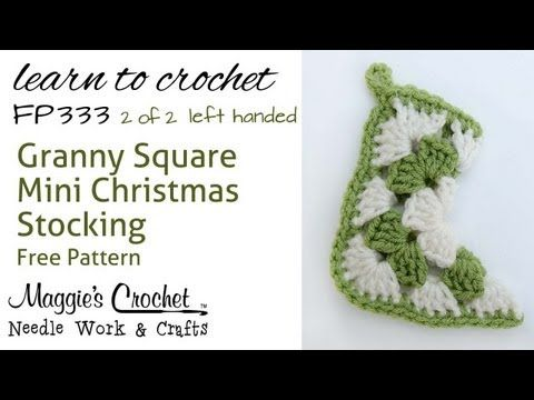 Crochet How to Free Pattern - Granny Christmas Stocking Part 2 of 2 ...
