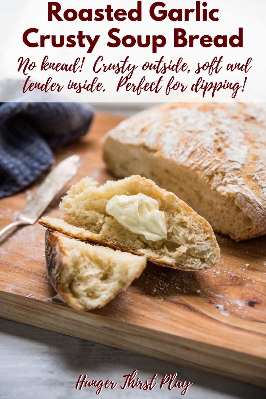 Roasted Garlic Crusty Soup Bread | Recipe | Knead bread ...