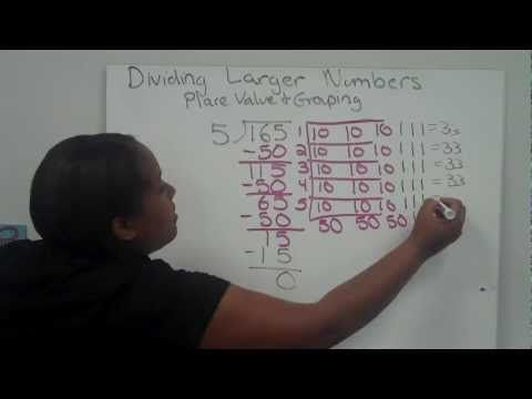 Dividing with Larger Numbers Using Place Value and Grouping - YouTube