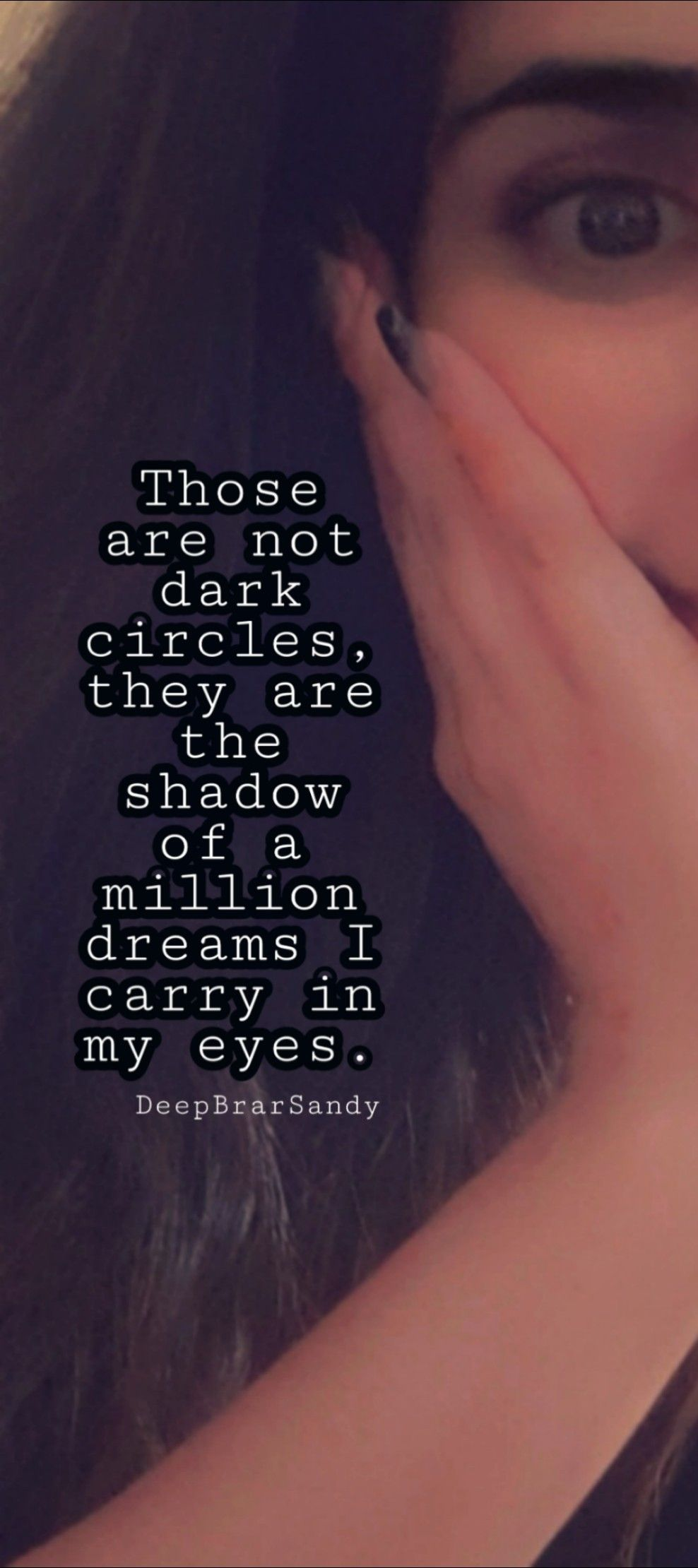 Those Are Not Dark Circles They Are The Shadow Of Million Dreams I Carry In My Eyes Quotes Inspir Reality Quotes Inspirtional Quotes Quotes About Photography