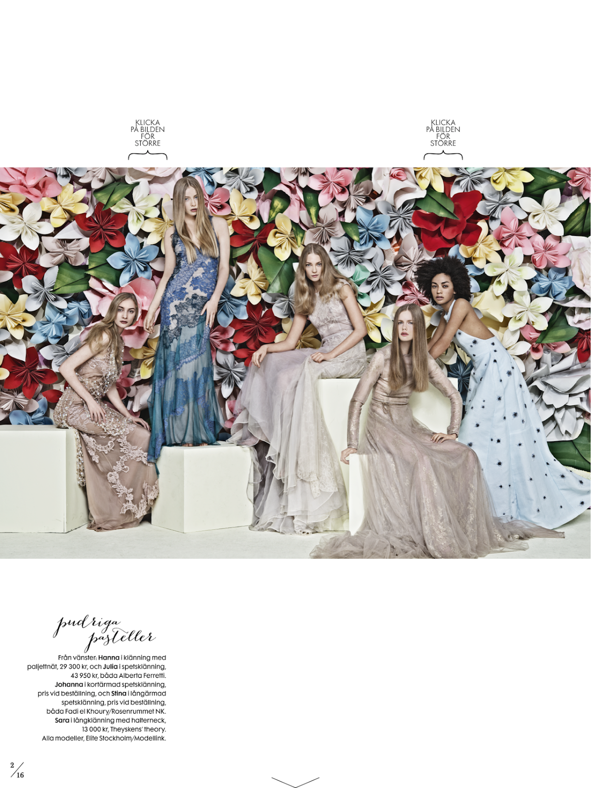 #HannaRundlof #JuliaGreslingaas #JohannaJonsson #StinaRappWastenson & #SaraJohnsonby #CarlBengtsson for #ElleSweden February 2013