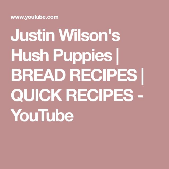Justin Wilson S Hush Puppies Bread Recipes Quick Recipes Youtube Quick Recipes Bread Recipes Quick Bread Recipes