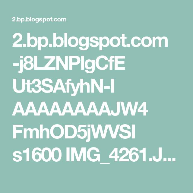 2.bp.blogspot.com -j8LZNPlgCfE Ut3SAfyhN-I AAAAAAAAJW4 FmhOD5jWVSI s1600 IMG_4261.JPG