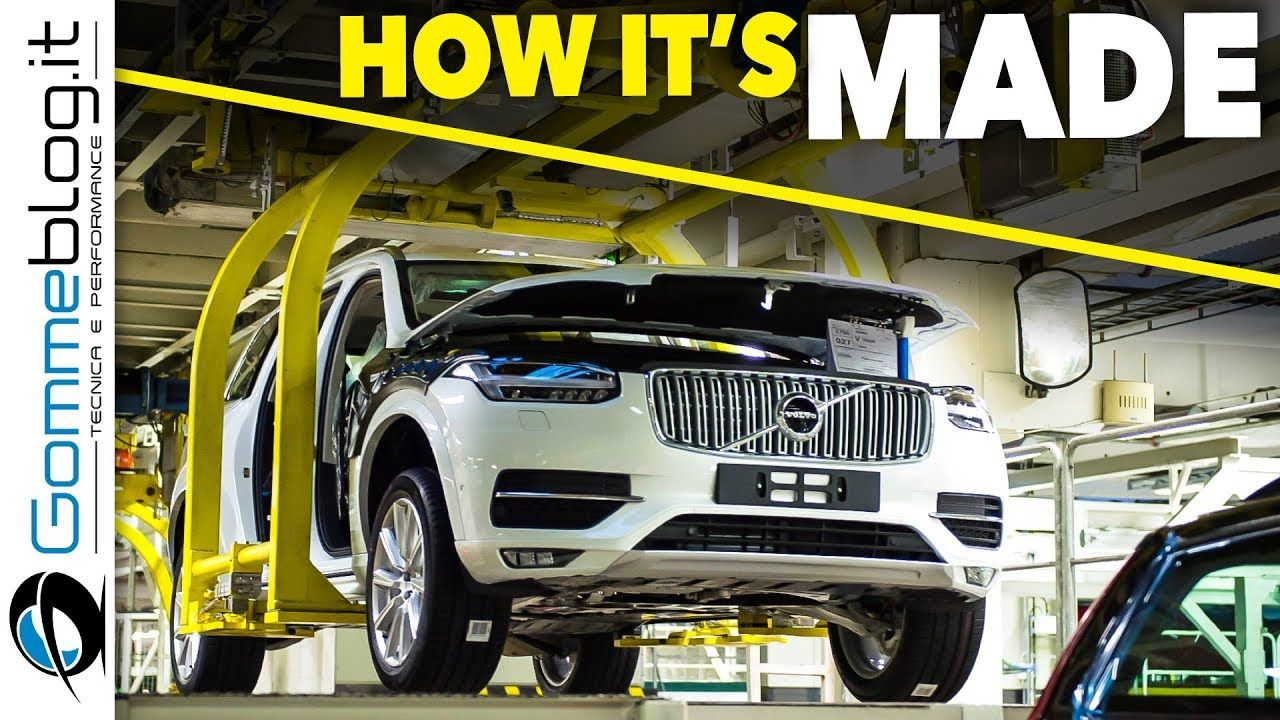 Volvo Xc90 2017 Car Factory How It S Made Manufacturing Safety Luxury Suv