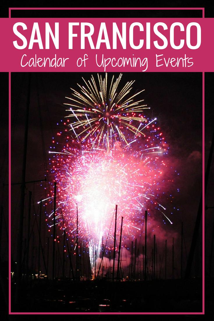 San Francisco Events Calendar 2019 San Francisco Events & Entertainment Calendar 2019 | California