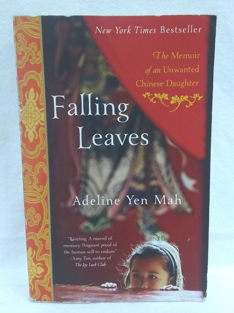 Falling Leaves The Memoir Of An Unwanted Chinese Daughter By Adeline Yen Memoirs Autumn Leaves Favorite Books