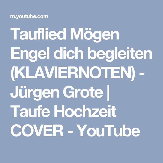 Tauflied Mögen Engel Dich Begleiten Klaviernoten Jürgen
