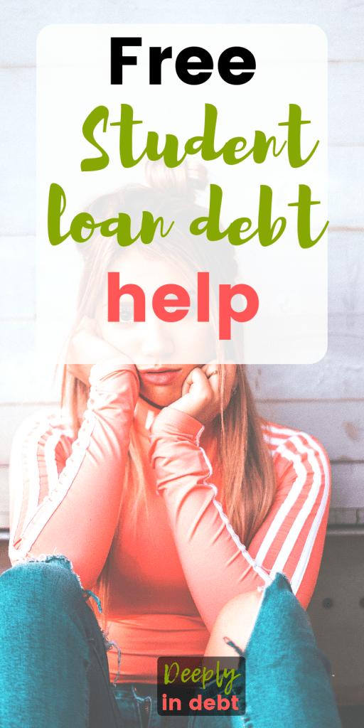 Student Loan Debt Help Debt Help Student Loan Forgiveness Student Loans