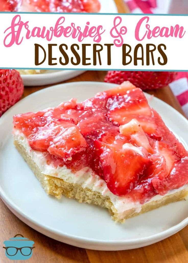 STRAWBERRIES AND CREAM DESSERT BARS   The Country Cook