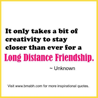 60 Long Distance Friendship Quotes To Remind You True Friends Never Beauteous Quotes About Long Distance Friendship
