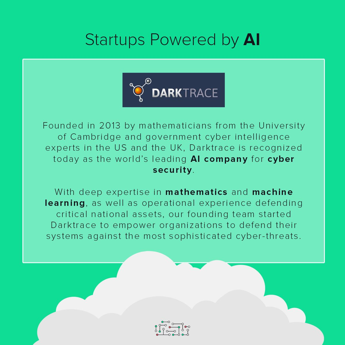 Darktrace is a security startup from Cambridge that uses