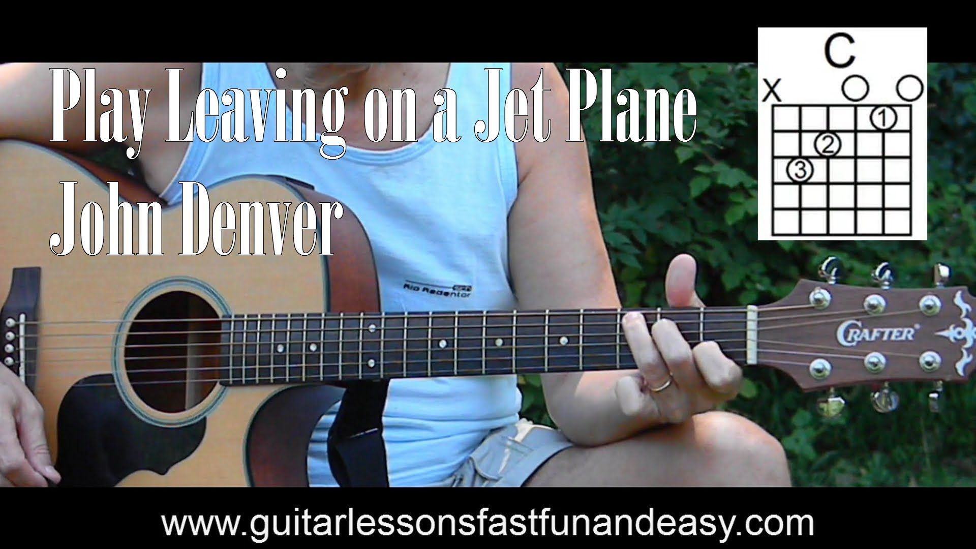 Easy How To Play Leaving On A Jet Plane Easy Songs To Play On