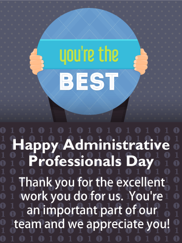 Youre the best happy administrative professionals day card taking happy administrative professionals day card birthday greeting cards by davia m4hsunfo