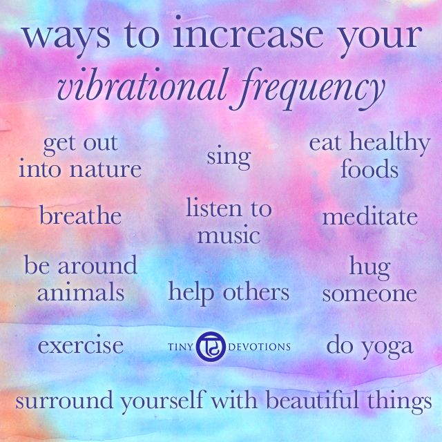 Ways to Increase your Vibrational Frequency