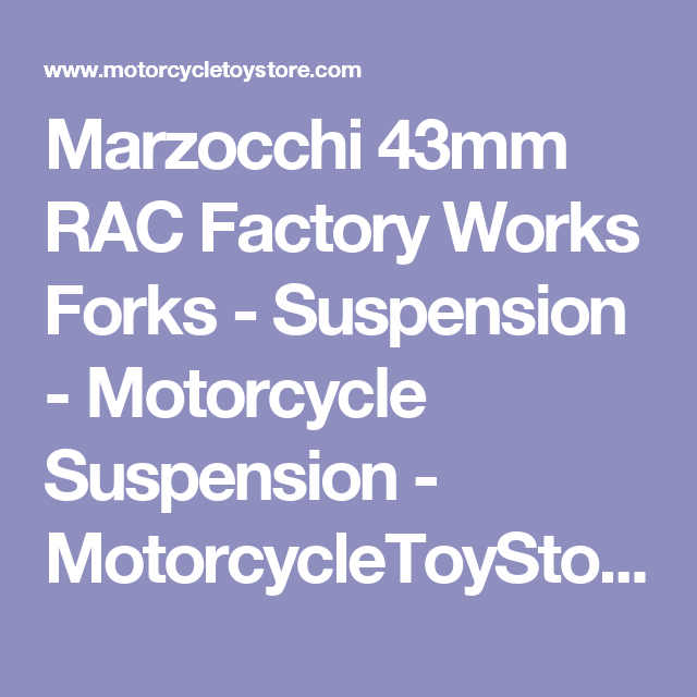 Marzocchi 43mm RAC Factory Works Forks - Suspension - Motorcycle Suspension - MotorcycleToyStore - Motorcycle Accessories and Motorcycle Gear