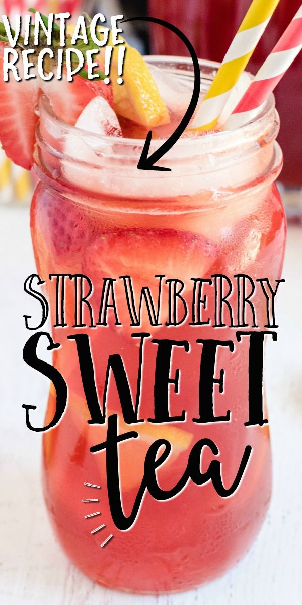 Strawberry Sweet Tea Alcohol Drink Recipes Iced Tea Recipes Homemade Drinks