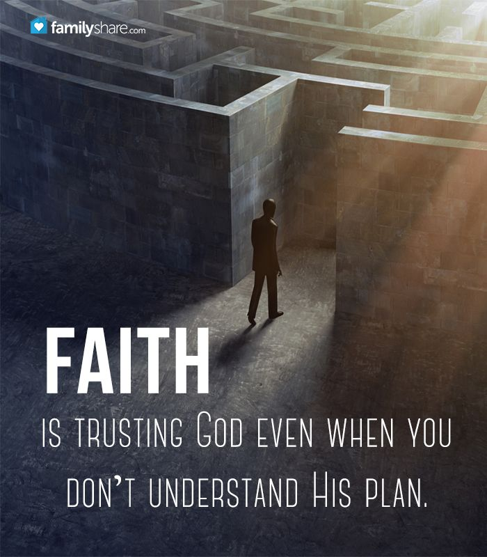 Trust In God Quotes Pleasing Faith Is Trusting God Even When You Don't Understand His Plani . Decorating Inspiration