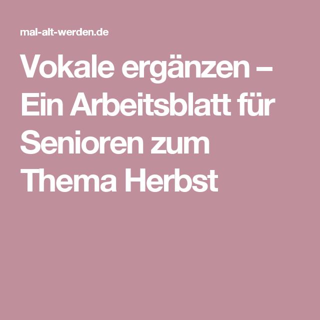 Vokale ergänzen – Ein Arbeitsblatt für Senioren zum Thema Herbst ...