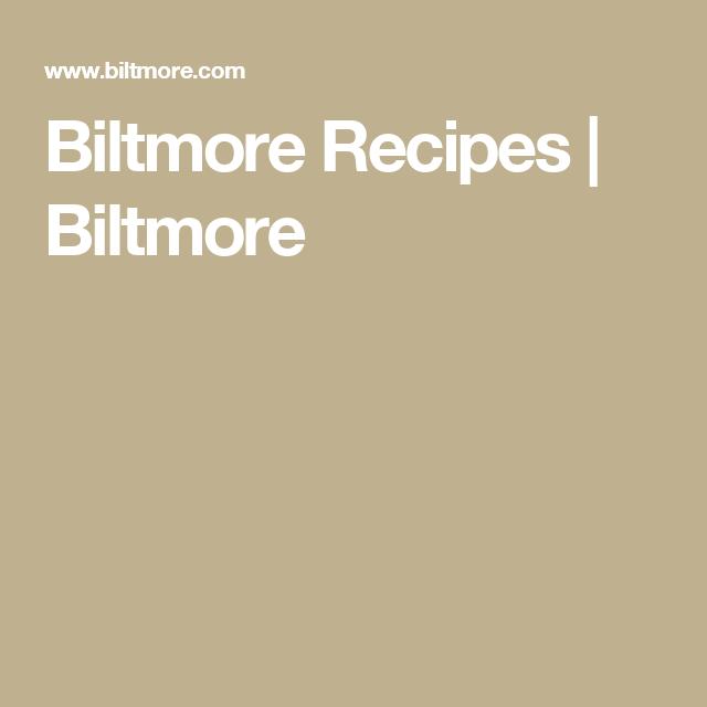 Biltmore Recipes | Biltmore