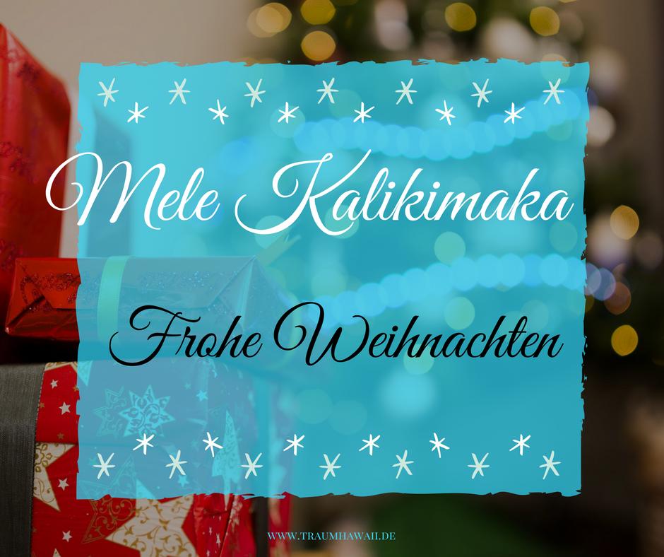 Frohe Weihnachten Hawaii.Learn Hawaiian Mele Kalikimaka Bedeutet Frohe Weihnachten Also
