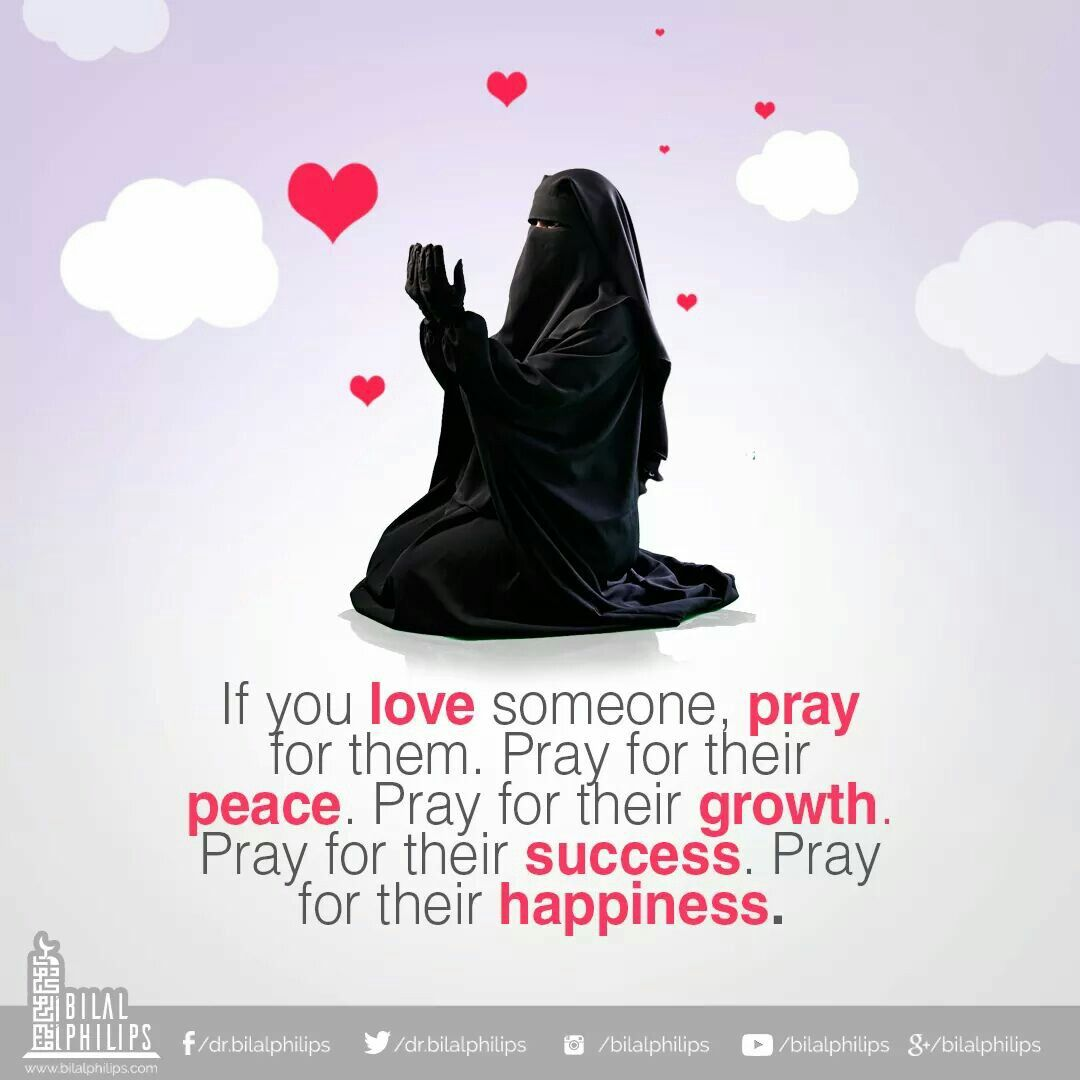 If u love someone pray for them  | My ❤ for my Religion 'Islam