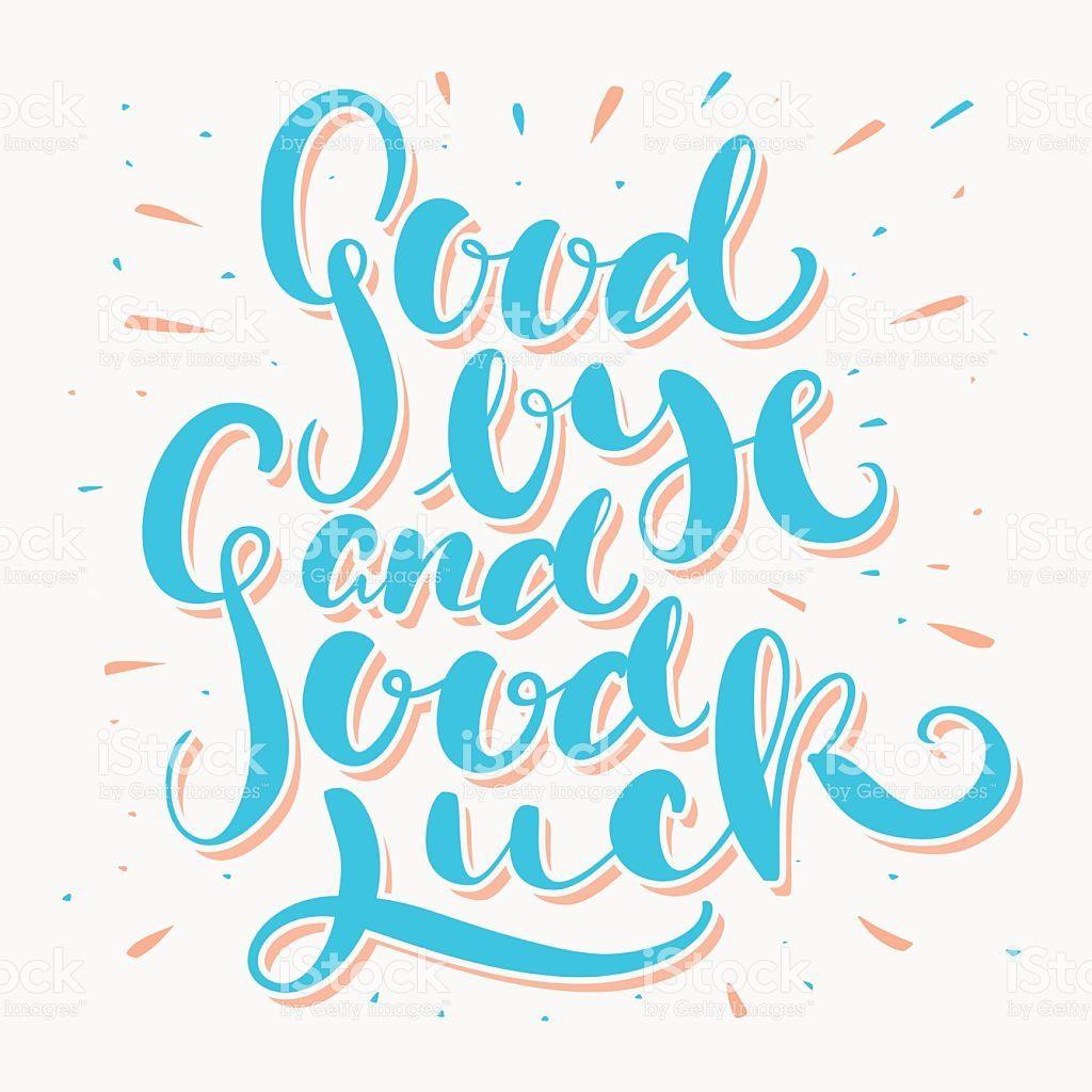 Goodbye And Good Luck Farewell Card Vector Id530996596 1024 1024 Goodbye And Good Luck Good Luck Cards Farewell Cards