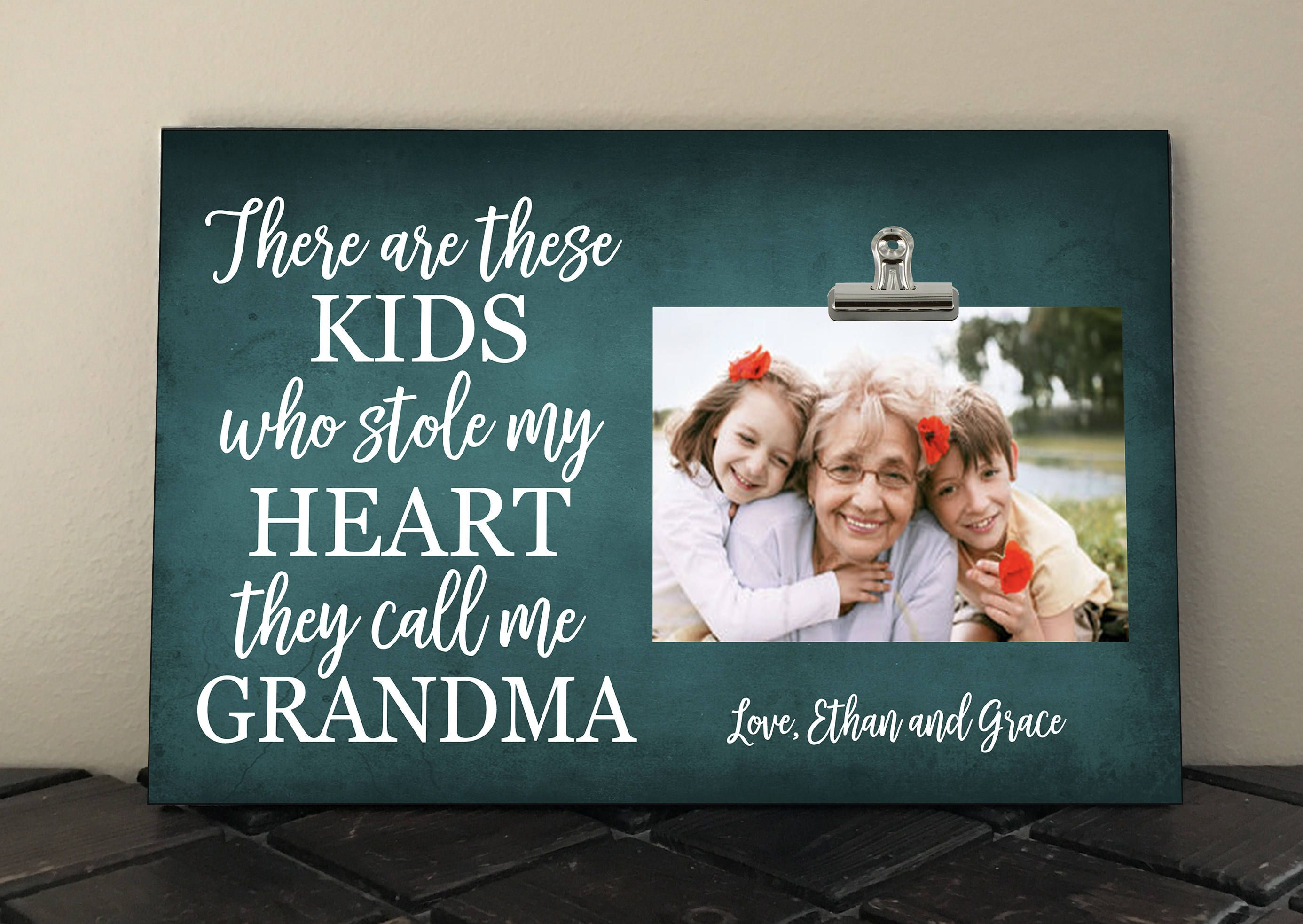 Gift for GRANDMA, There are these kids who stole my HEART they call ...