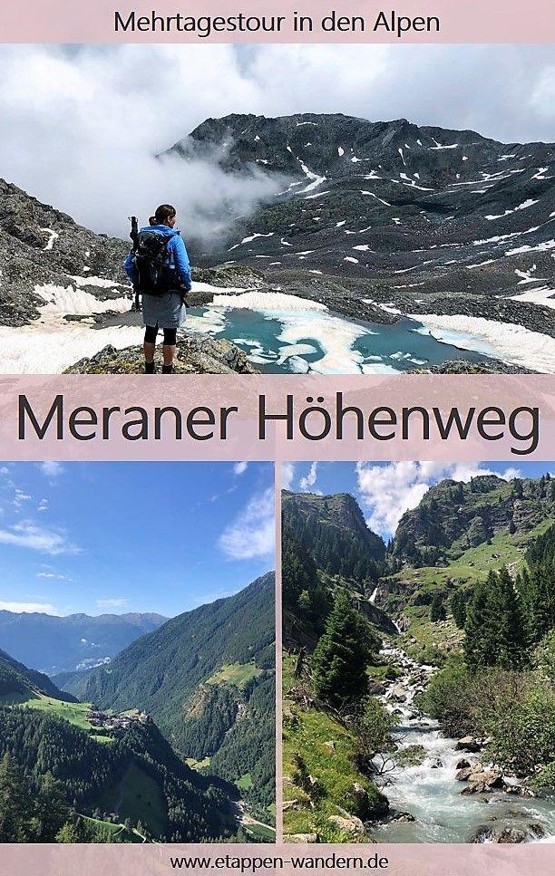 Meraner Höhenweg - einer der schönsten Höhenwege in Südtirol! 90 km, ca. 6.000 im Auf- und Abstieg in 5 bis 8 Tagen