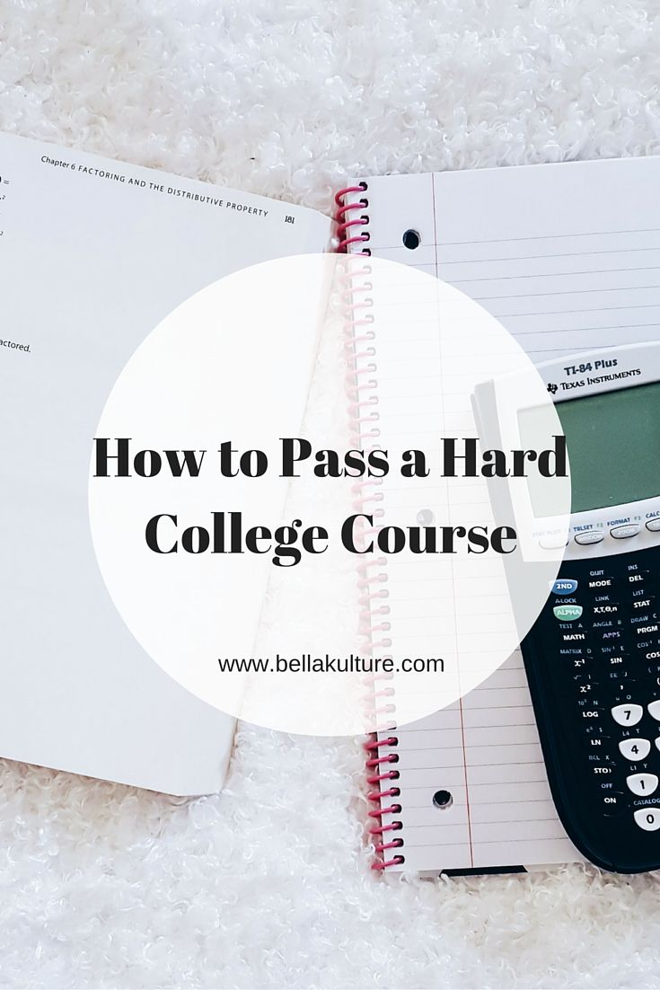 How To Pass A Hard College Course Collegetips Study Tips College Education College College Courses