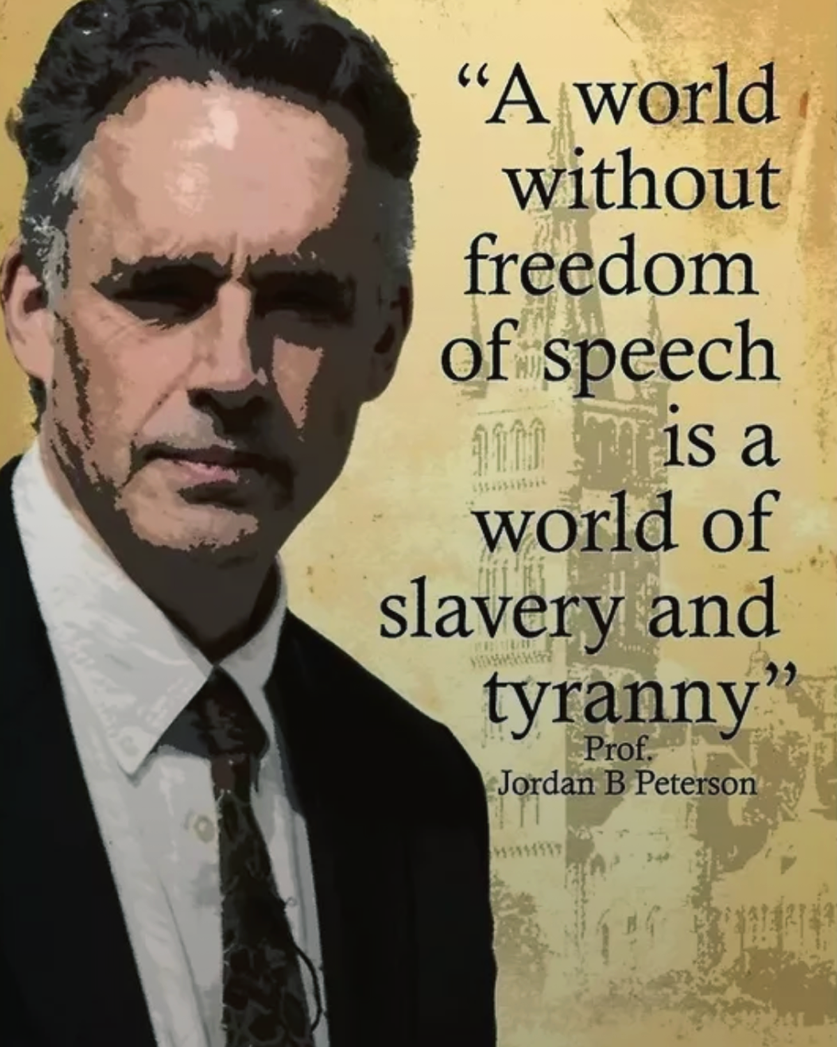 cbdce312b8a97 A world without freedom of speech is a world of slavery and tyranny. -  Professor