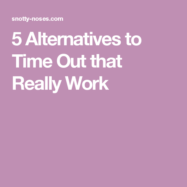5 Alternatives to Time Out that Really Work