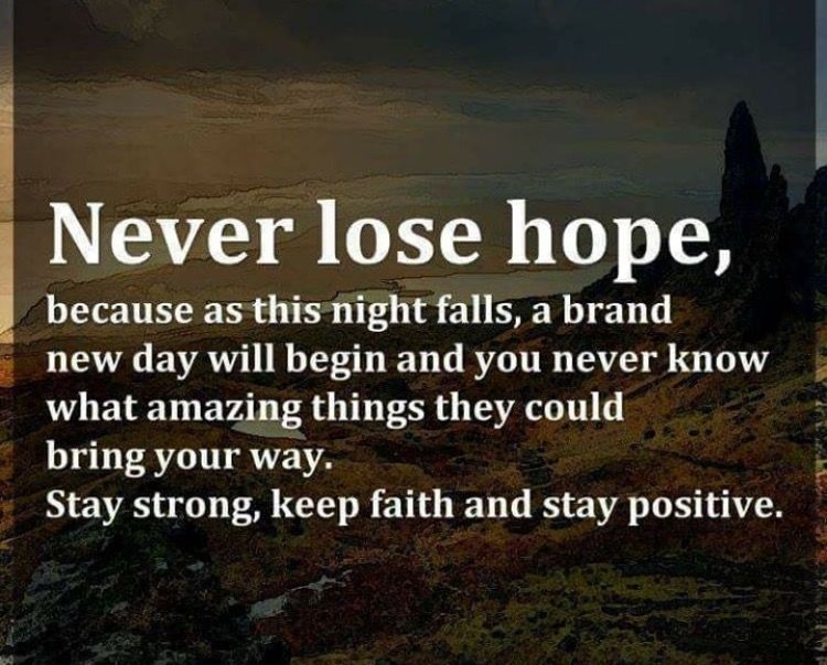 Trying To Stay Strong Trying To Stay Positive But I M Scared I M Scared Of What Is Possibly To Come Mom Daily Inspiration Quotes Quotes Beautiful Quotes