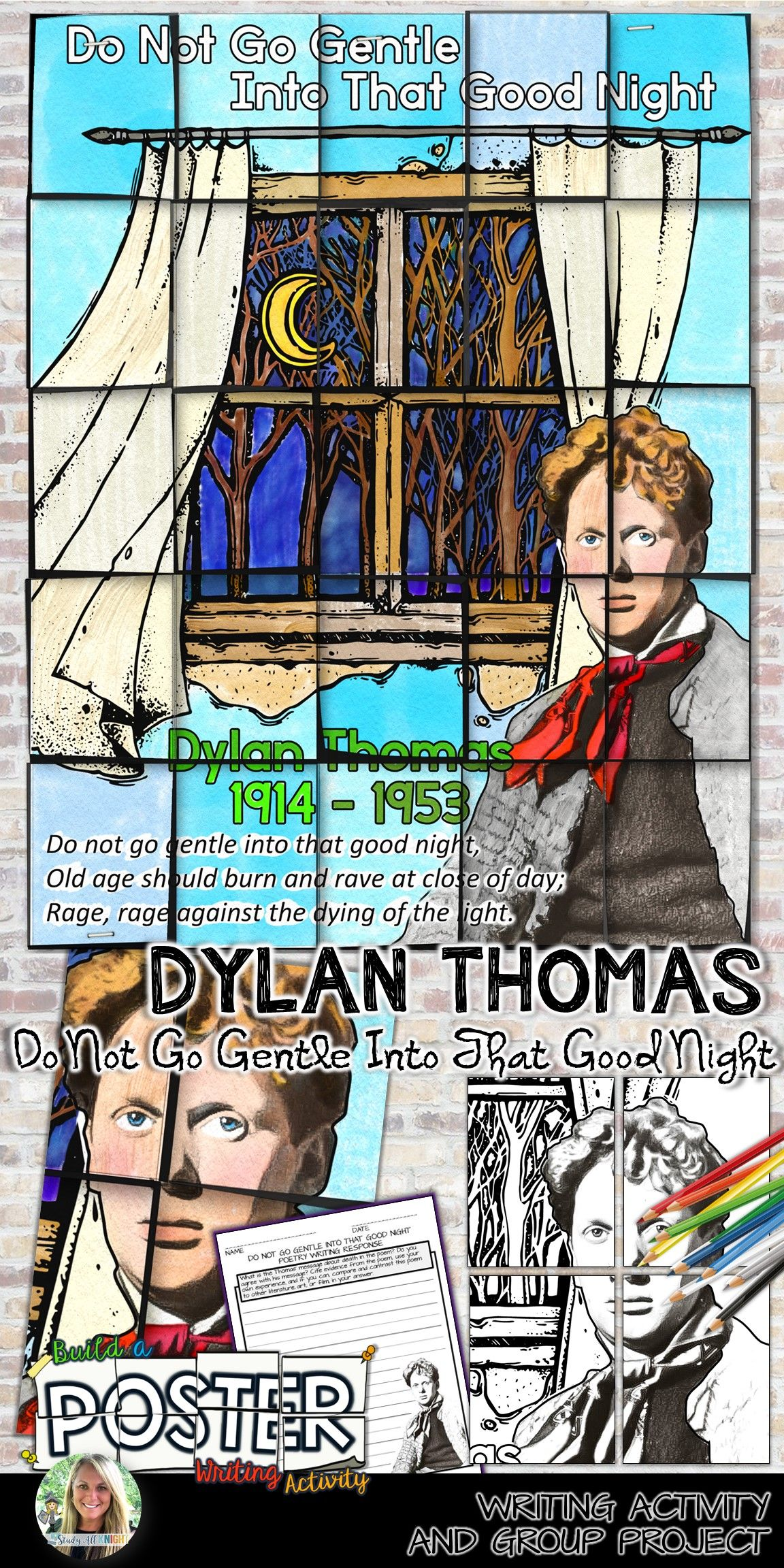 Dylan Thoma Poetry Poster Do Not Go Gentle Into That Good Night And Writing Activity Teaching British Literature Teacher Poem Paraphrase