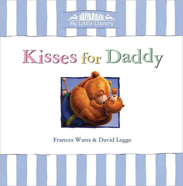 """Pin for Later: 20 Children's Books About Dads Kisses For Daddy """"Kisses For Daddy."""" — Cecelia T. via Facebook"""