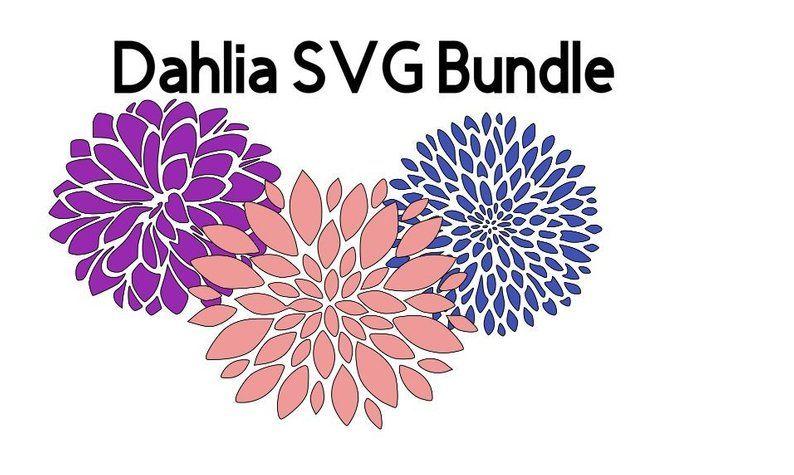 Dahlia Flower Svg Dahlia Bundle Svg Spring Svg Flower Etsy Flower Svg Flower Svg Files Dahlia Flower