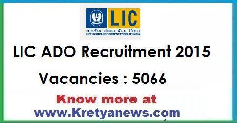 Lic Ado Recruitment 2015 Licindia Employment News Of This