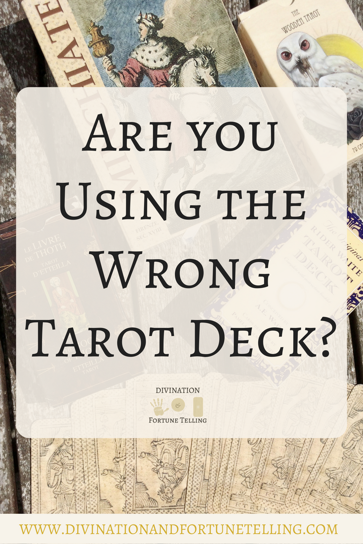 Are You Choosing The Wrong Tarot Deck?