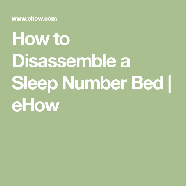 How To Disemble A Sleep Number Bed Ehow Frame
