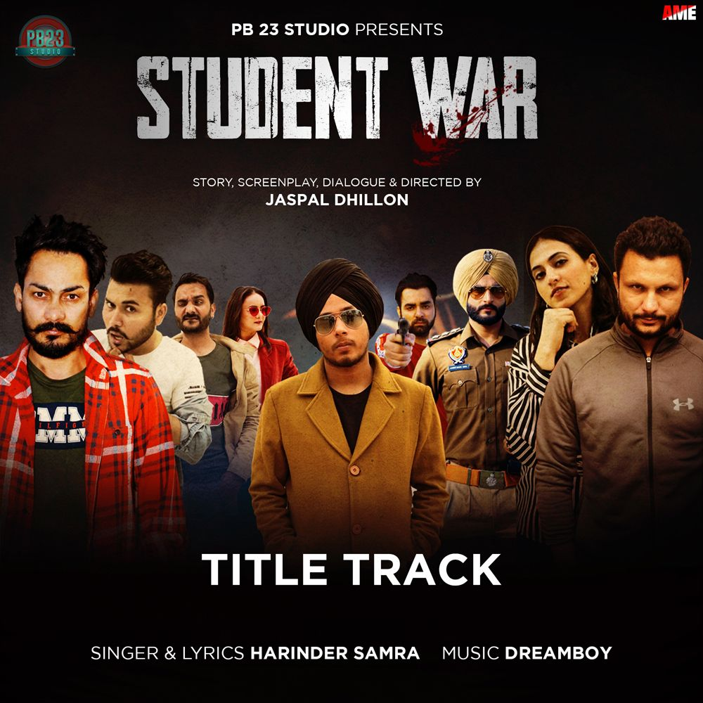 Student War By Harinder Samra Mp3 Punjabi Song Download And Listen Songs Student Mp3 Song