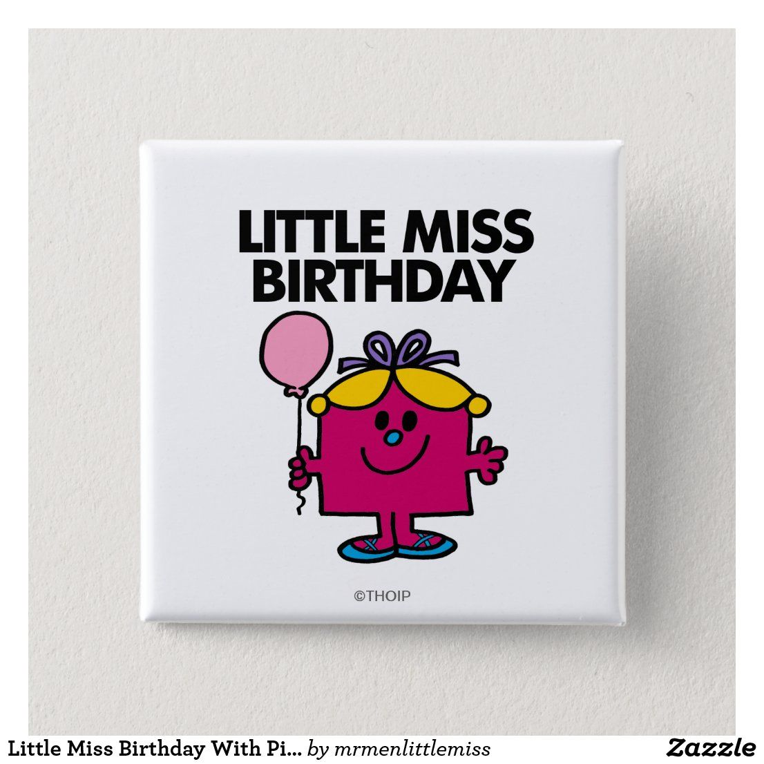 Little Miss Birthday With Pink Balloon Button Zazzle Com In 2021 Pink Balloons Little Miss Custom Holiday Card