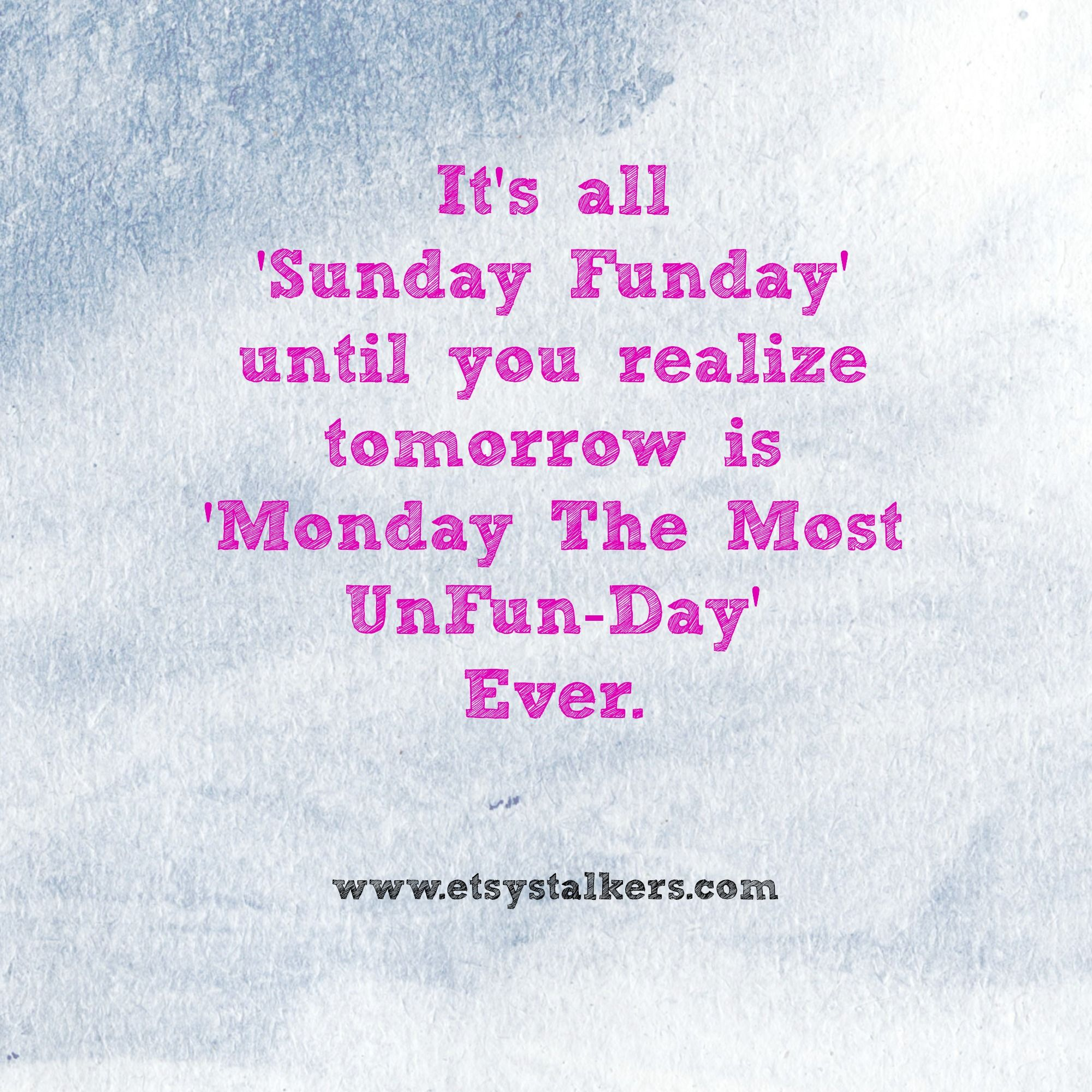 Sunday Funday Sunday Quotes Sunday Funday Quotes Sunday Quotes Funny