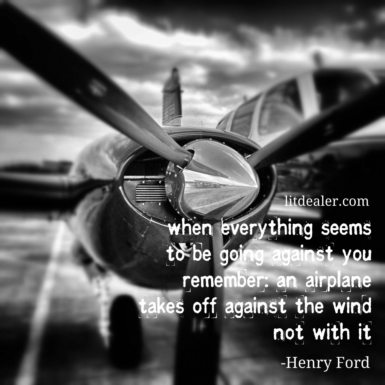"""""""When everything seems to be going against you remember an ...  Henry Ford Quotes Airplane"""