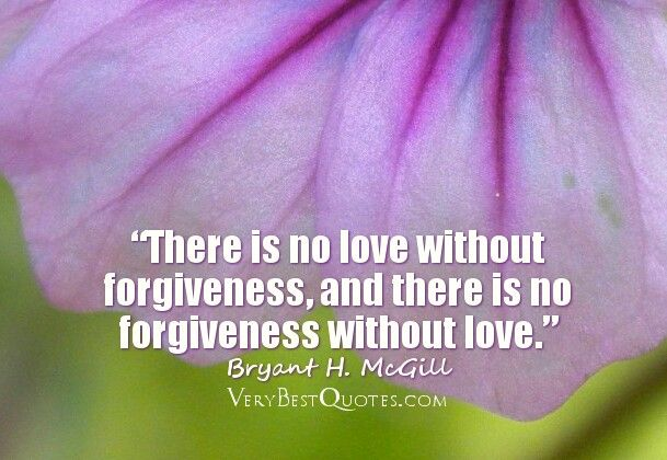 Forgive or you cannot be forgiven. That's Bible. | Love ...