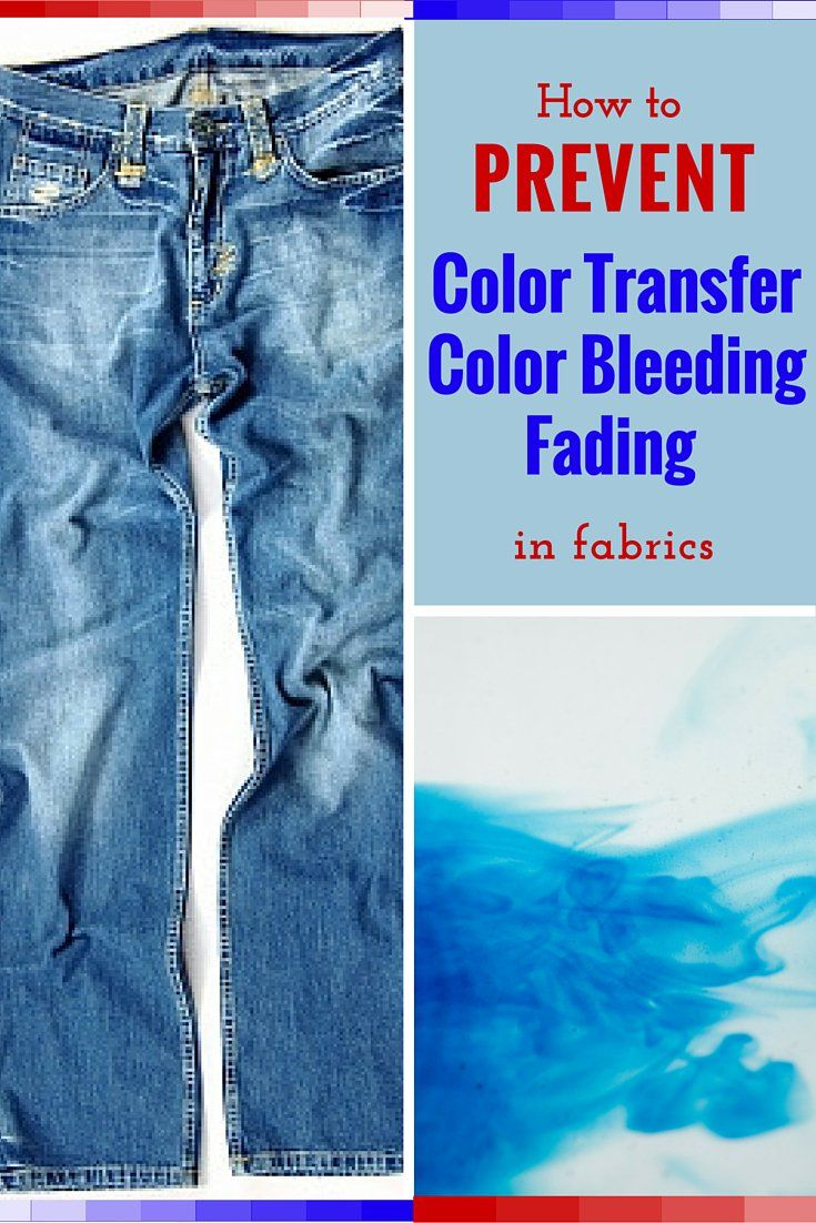 How to prevent fabric color transfer bleeding and fading