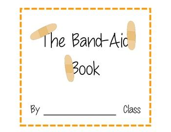 class pattern book the band aid book first week of school