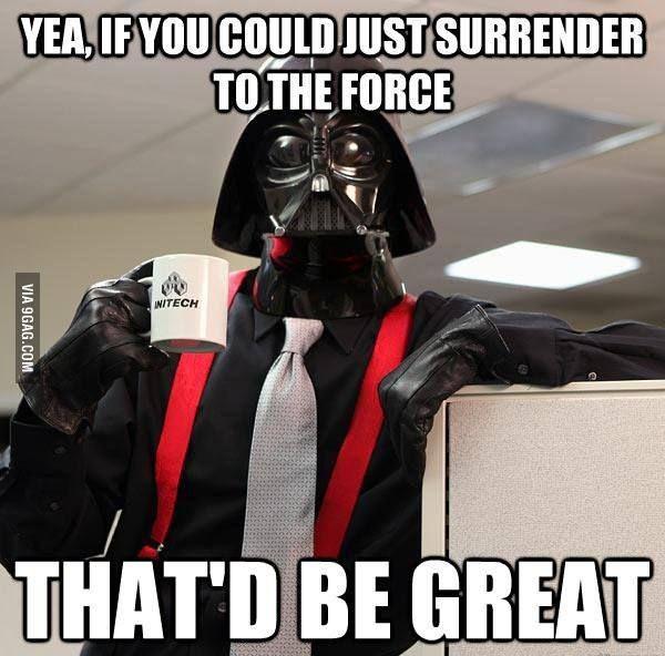 Office Vader Star Wars Humor Star Wars Memes Funny Star Wars Memes