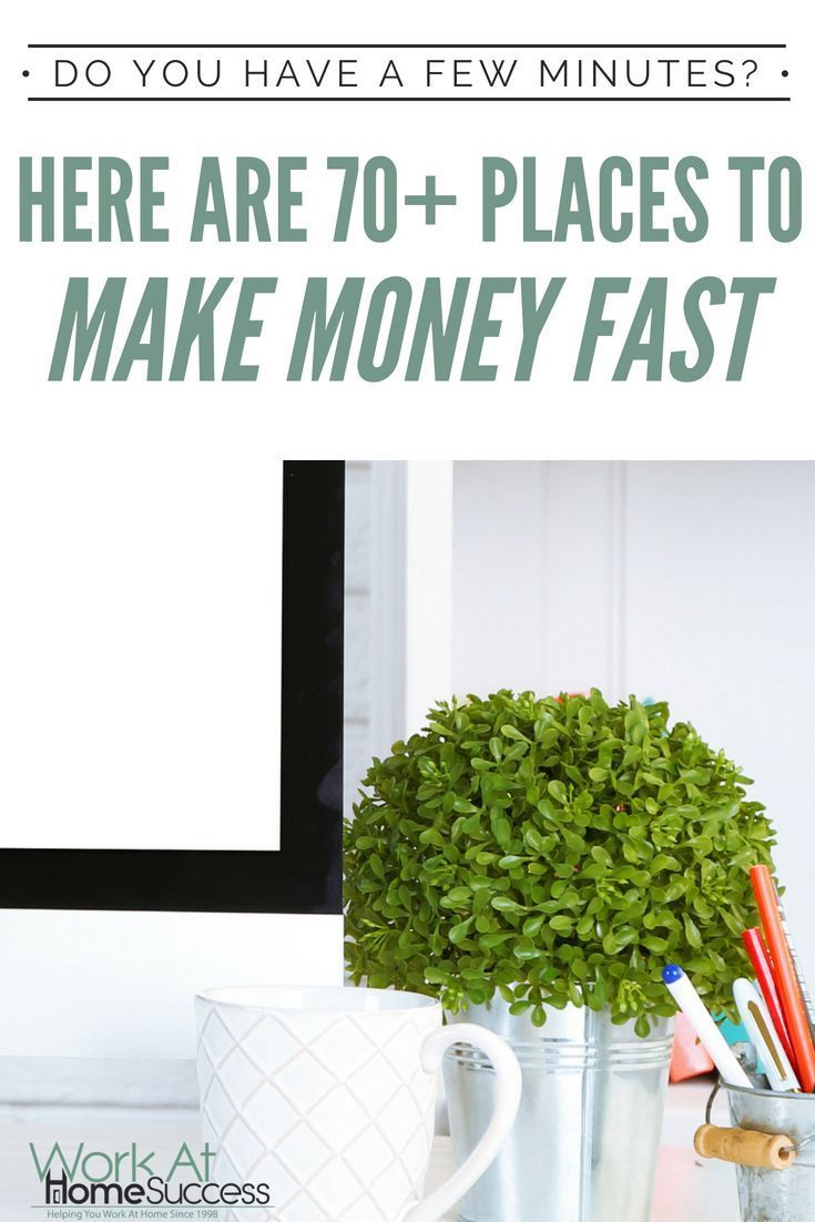 Have a few minutes here are 70 places to make money fast