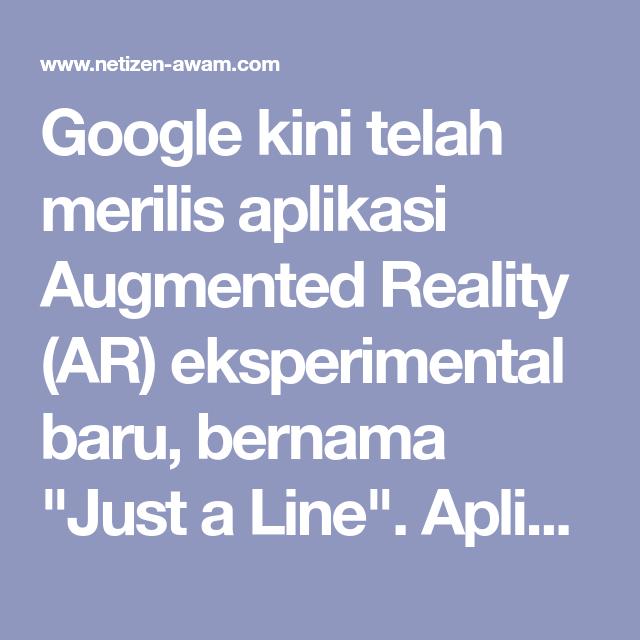Google Kini Telah Merilis Aplikasi Augmented Reality Ar Eksperimental Baru Bernama Just A Line Aplikasi Ini Memungkinkan K Aplikasi Google Samsung Galaxy